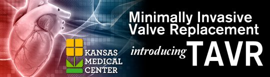 Kansas Medical Center has completed its first TAVR procedure